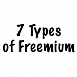 7 types of freemium 150x150 There are 7 Types of Freemium and Why That Matters...