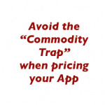 avoid the commodity trap when pricing your app 150x150 Web App Pricing: How To Avoid the Commodity Trap