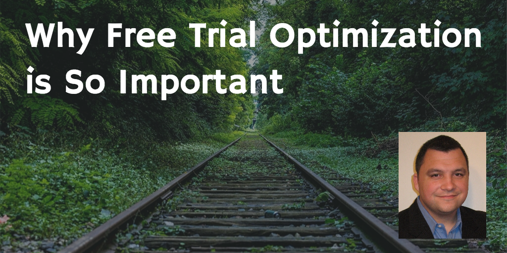 Why Free Trial Optimization is So Important