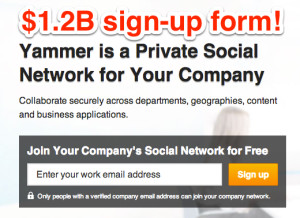 yammer signup form 300x218 5 Ways to Get your SaaS or Cloud App to Sell Itself