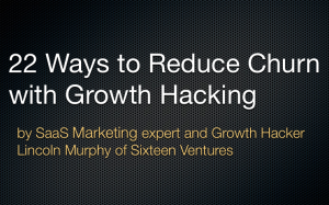 22 ways to Reduce Churn with Growth Hacking
