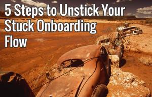 unstick-your-onboarding-flow