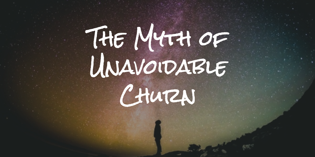 The Myth of Unavoidable Churn