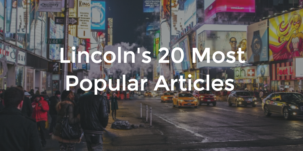 Lincoln 20 Most Popular Articles