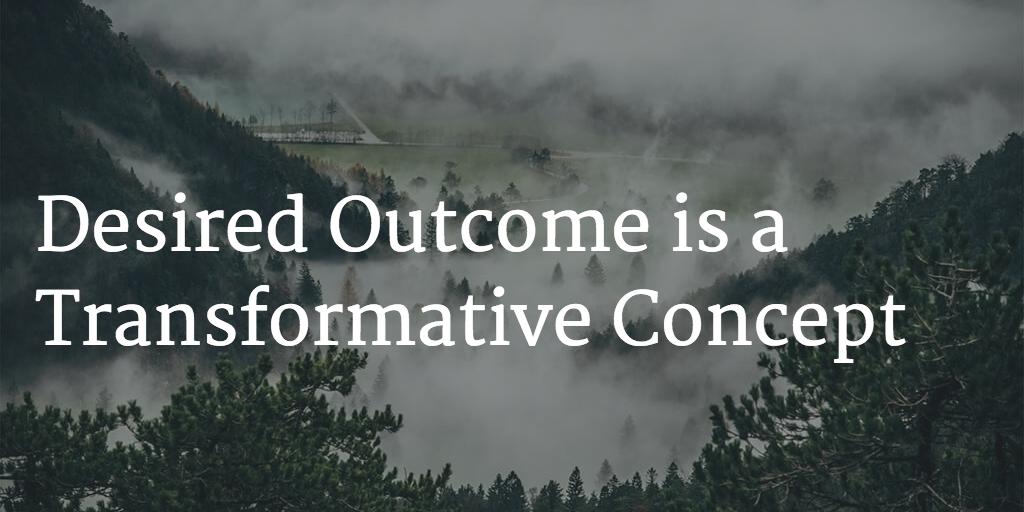 desired-outcome-transformative