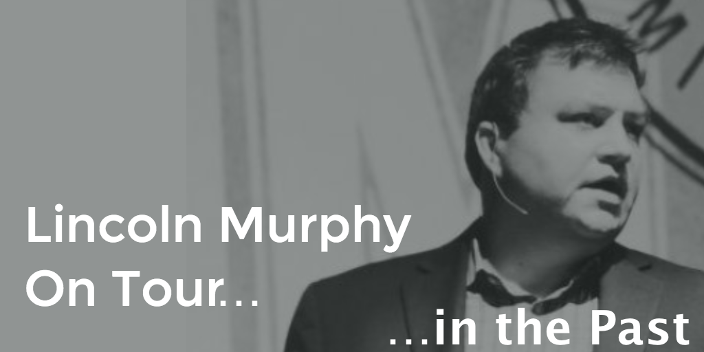 lincoln-murphy-on-tour-past